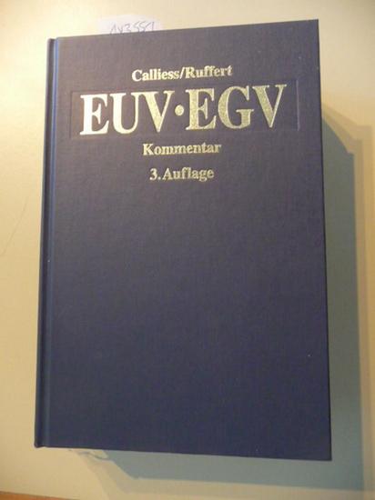 EUV, EGV : das Verfassungsrecht der Europäischen: Calliess, Christian [Hrsg.]