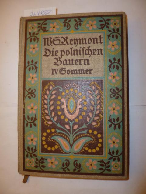 Die polnischen Bauern. Band II Sommer -: Reymont, Wladyslaw Stanislaw