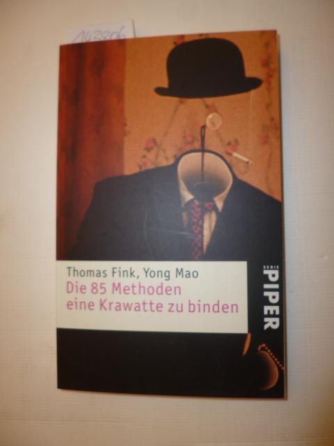 Die 85 Methoden, eine Krawatte zu binden: Fink, Thomas Mao,
