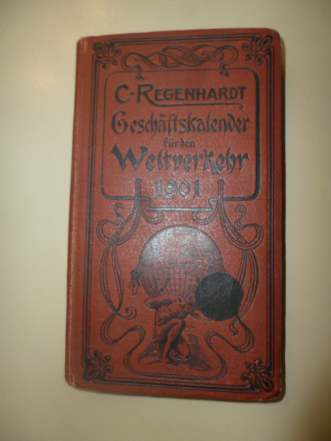 C. Regenhardt's Geschäftskalender für den Weltverkehr 1901.: Regenhardt, C.