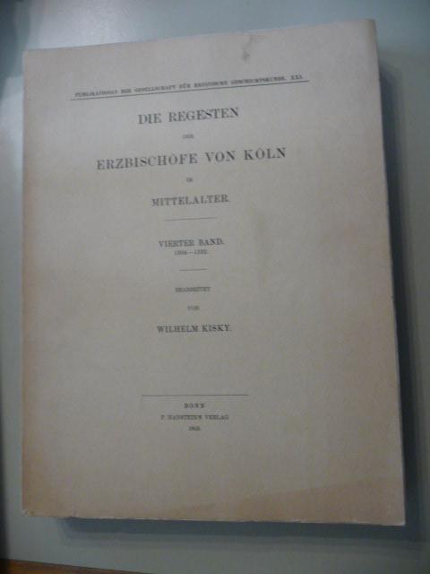 Die Regesten der Erzbischöfe von Köln im: Kisky, Wilhelm