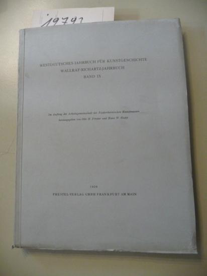 *Westdeutsches Jahrbuch Für Kunstgeschichte Wallraf-Richartz-Jahrbuch Band IX.: Förster, Otto ...