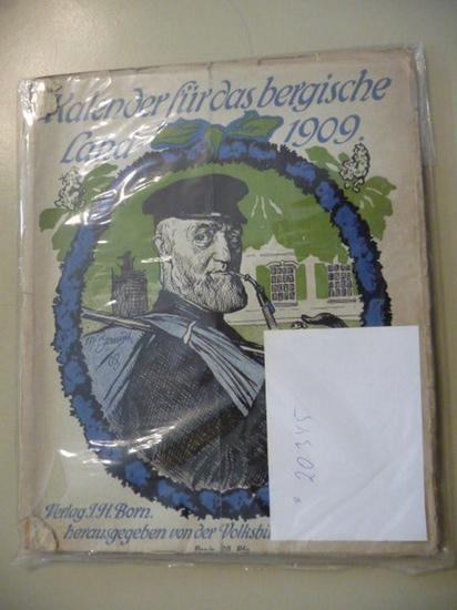 Kalender für das Bergische Land 1910. - Erster Jahrgang.: Volksbücherei zu Vohwinkel (Hg.)