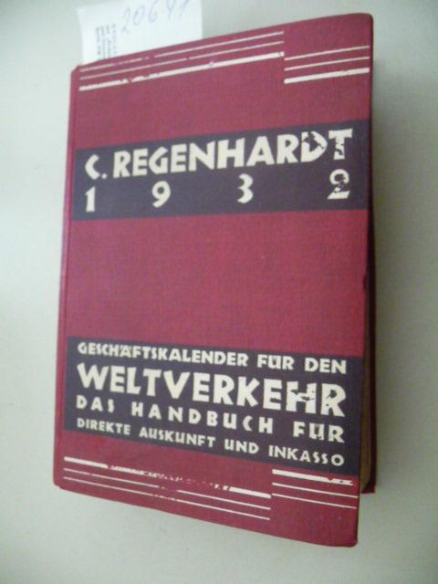 C. Regenhardt`s Geschäftskalender für den Weltverkehr -: Regenhardt, C.
