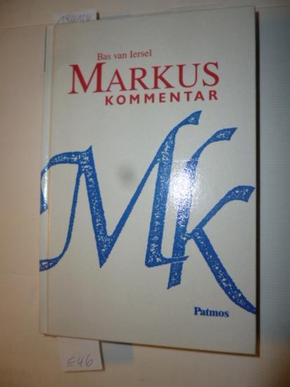 Markus : Kommentar: Iersel, Bastiaan Martinus Franciscus, van