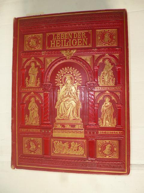 *Das Leben der Heiligen Gottes nach den besten Quellen: Bitschnau, P Otto