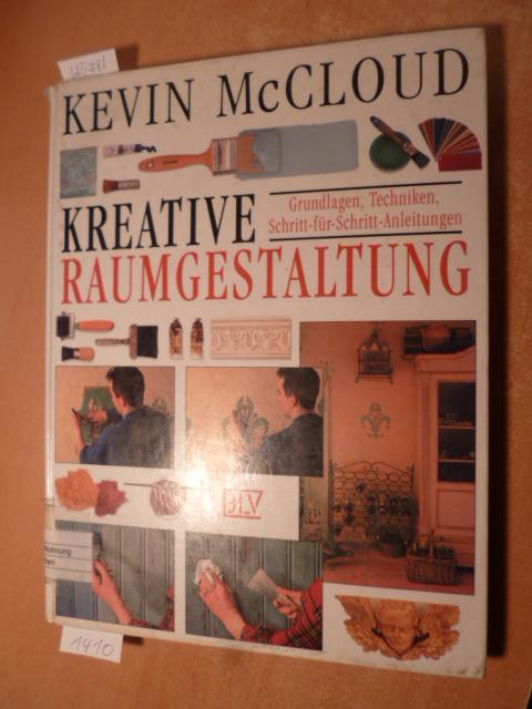 Kreative raumgestaltung von kevin mccloud zvab for Raumgestaltung grundlagen