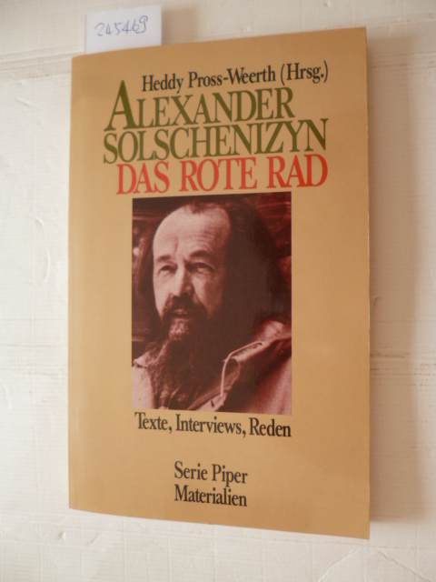 Alexander Solschenizyn: Das rote Rad : Texte, Interviews, Reden