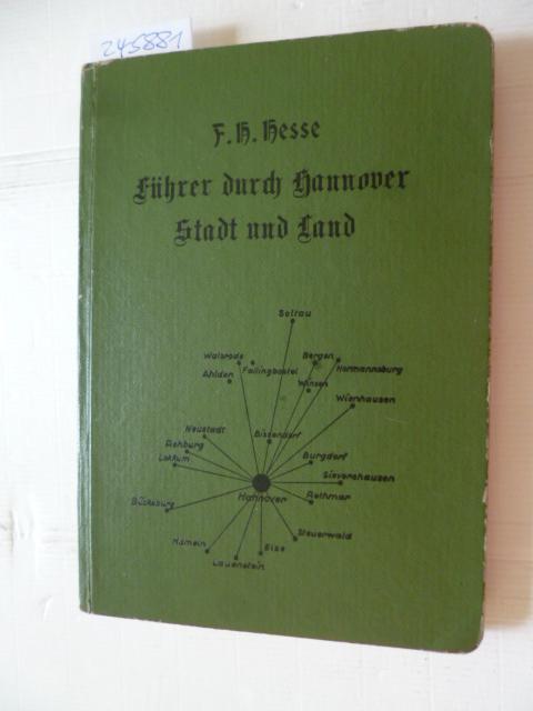 Heimatkundliche Wahrzeichen. Ein Begleiter auf Wanderungen durch: Hesse, F.H