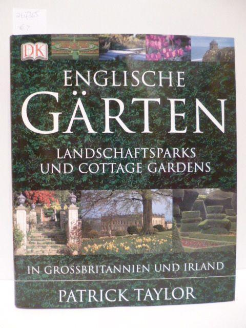 englische g rten landschaftsparks und cottage gardens in grossbritannien und irland von taylor. Black Bedroom Furniture Sets. Home Design Ideas
