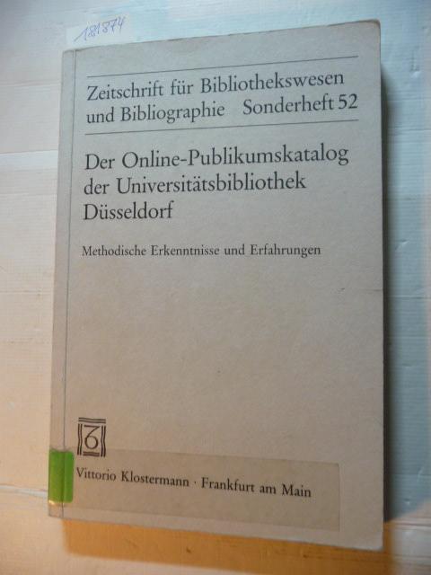Der Online-Publikumskatalog der Universitätsbibliothek Düsseldorf : methodische: Gattermann, Günter [Hrsg.]