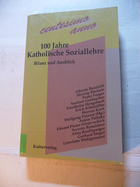 Centesimo anno : 100 Jahre katholische Soziallehre ; Bilanz und Ausblick