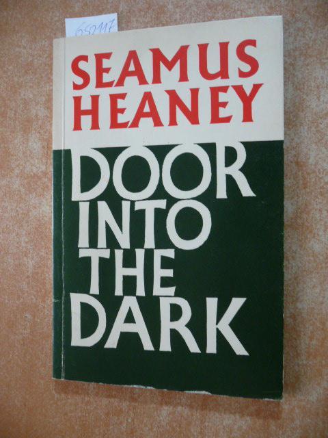 Door into the dark: Heaney, Seamus