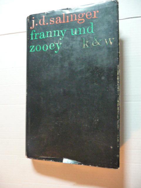 Franny und Zooey : J. D. Salinger.: Salinger, Jerome D.