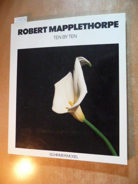Ten by ten: Mapplethorpe, Robert