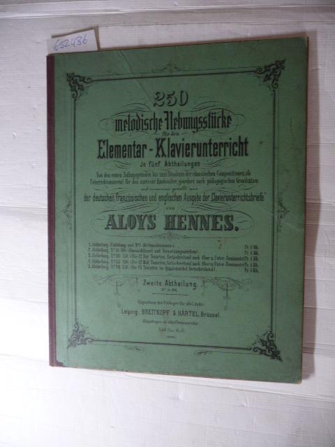 Melodische Übungsstücke für den Elementar-Klavierunterricht in fünf: Aloys Hennes
