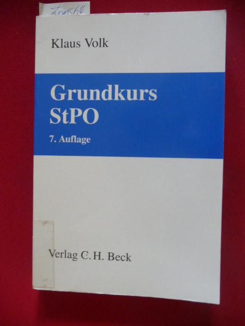 Grundkurs StPO - Volk, Klaus