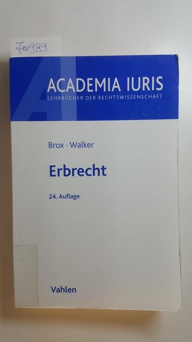 Erbrecht - Brox, Hans ; Walker, Wolf-Dietrich