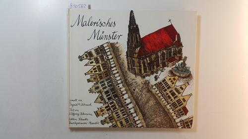 Malerisches Münster. gemalt von Ingrid M. Schmeck.: Schmeck, Ingrid M.