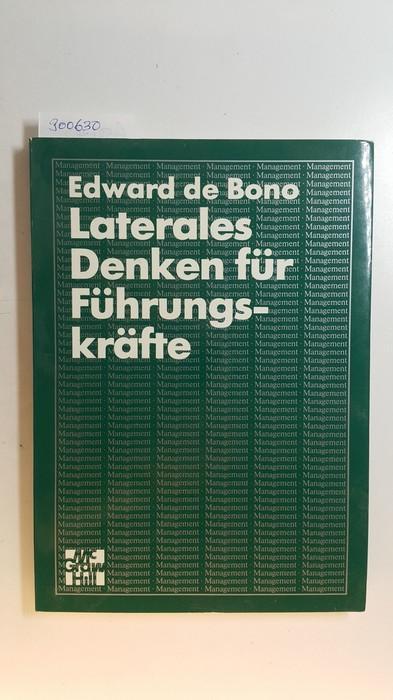 Laterales Denken für Führungskräfte: De Bono, Edward