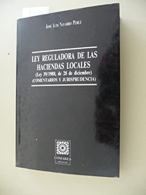 Ley Reguladora de las Haciendas Locales (Ley: Jose Luis Navarro