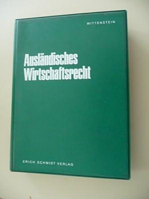 Ausländisches Wirtschaftsrecht . - Teil: (Grundwerk).: Diverse