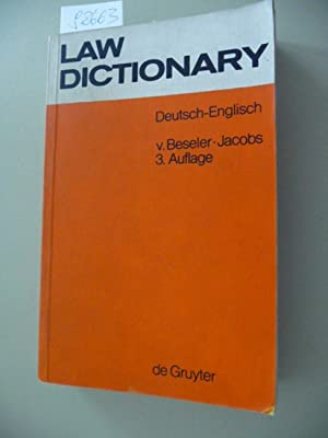 Law dictionary : Technical dictionary of the Anglo-American legal terminology. German-English.: ...