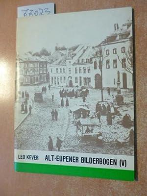 Alt-Eupener Bilderbogen (V) - Als das Drehörgelchen drehte: Leo Kever