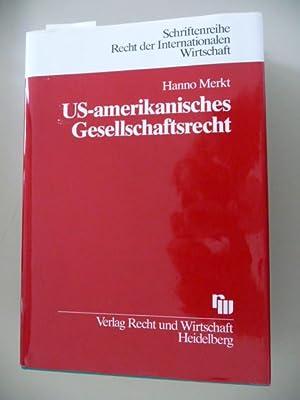 Schriftenreihe Recht der internationalen Wirtschaft ; Bd. 37 US-amerikanisches Gesellschaftsrecht: ...