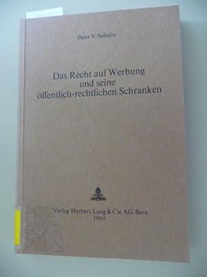 Europäische Hochschulschriften : Reihe 2, Rechtswissenschaft ; Bd. 21 Das Recht auf Werbung ...