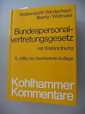 Kohlhammer-Kommentare Bundespersonalvertretungsgesetz : mit Wahlordnung ; Kommentar: Grabendorff, ...