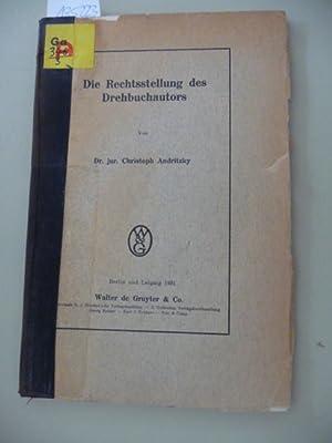 Die Rechtsstellung des Drehbuchautors: Andritzky, Christoph