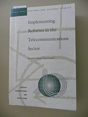 *World Bank regional and sectoral studies Implementing reforms in the telecommunications sector :...