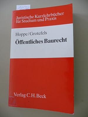 Juristische Kurzlehrbücher für Studium und Praxis Öffentliches Baurecht : ...