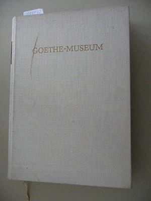 Goethe - Museum. Werk , Leben und Zeit Goethes in Dokumenten: Holtzbauer , Helmut; (Hrsg.) von den ...