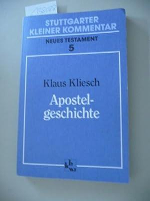 Stuttgarter kleiner Kommentar : Neues Testament ; (N.F.), 5 Apostelgeschichte: Kliesch, Klaus