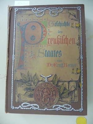 Geschichte des preußischen Staates : mit 63 Tafeln und Beilagen in Farbendruck und Buchdruck:...