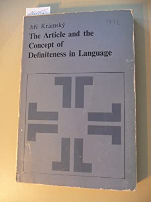 The Article and the Concept of Definiteness in Language. Janua Linguarum Ser. Minor Bd. 125.: ...