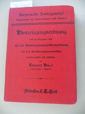 Die Hinterlegungsordnung für das Königreich Bayern vom 18. Dezember 1899: Emanuel Habel