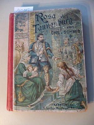 Rosa von Tannenburg: Schmid, Christoph von