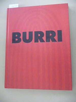 Burri : (Alberto Burri, vom Unikat zum: Burri, Alberto [Ill.]
