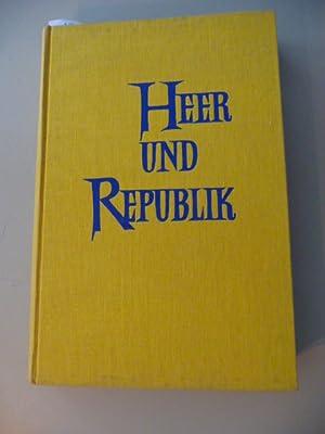 Das Heer und die Republik : Quellen z. Politik d. Reichswehrführung 1918 bis 1933: Schüddekopf...