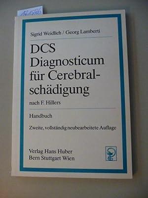 Diagnosticum für Cerebralschädigung : DCS ; nach: Weidlich, Sigrid ;