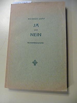 Ja und Nein - Ein Konfessionsgespräch: Werner Gräf
