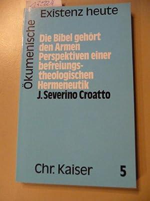 Ökumenische Existenz heute ; 5 Die Bibel: Croatto, José Severino