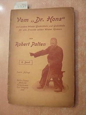 Vom Dr. Hons und andere Wiener Geschichtlein und Gedichtlein für alle Freunde echten Wiener ...