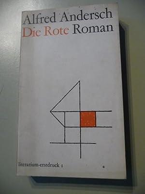 Die Rote : Roman: Andersch, Alfred