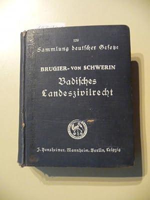 Sammlung deutscher Gesetze ; Bd. 129 Badisches Landeszivilrecht : Bad. Gesetze u. Verordngn ü...
