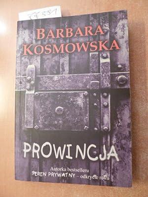 Prowincja: Kosmowska, Barbara