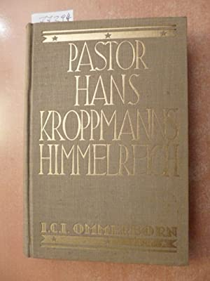 Pastor Hans Kroppmanns Himmelreich: Ommerborn, I.C.I.